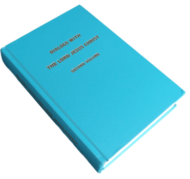 Dialogs With The Lord Jesus Christ - Second volume